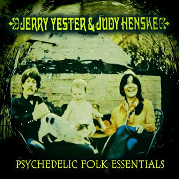 Jerry Yester & Judy Henske - Psychedelic Folk Essentials