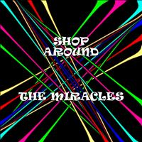 Miracles - Shop Around