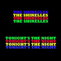 Shirelles - Tonight's The Night