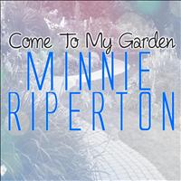 Minnie Riperton - Come to My Garden