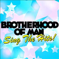 Brotherhood Of Man - Sing the Hits!