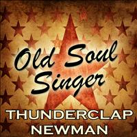 Thunderclap Newman - Old Soul Singer