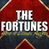 The Fortunes - Here It Comes Again