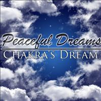Chakra's Dream - Peaceful Dreams