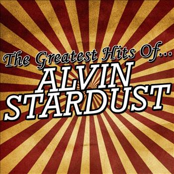 Alvin Stardust - The Greatest Hits of Alvin Stardust
