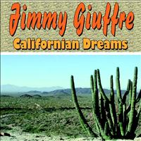 Jimmy Giuffre - Californian Dreams