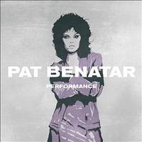 Pat Benatar - Performance