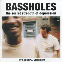 Bassholes - The Secret Strength of Depression
