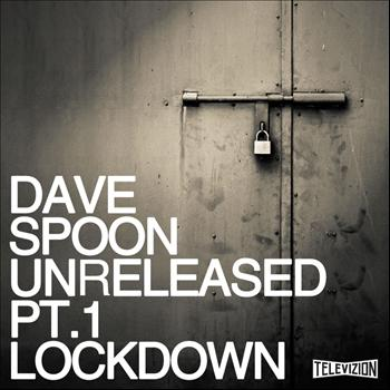Dave Spoon - Unreleased 1 - Lockdown
