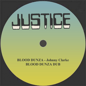 "Johnny Clarke - Blood Dunza and Dub 12"" Version"