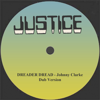 "Johnny Clarke - Dreader Dread and Dub 12"" Version"
