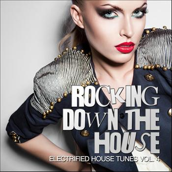 Various Artists - Rocking Down The House - Electrified House Tunes, Vol. 5
