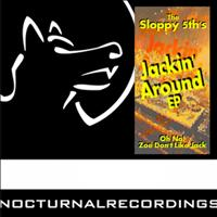 The Sloppy 5th's - Jackin' Around Ep