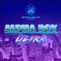Alpha Boy - Ultra