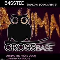B4SSTEE - Breaking Boundaries EP
