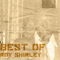Roy Shirley - Best Of Roy Shirley