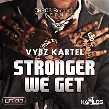 Vybz Kartel - Stronger We Get