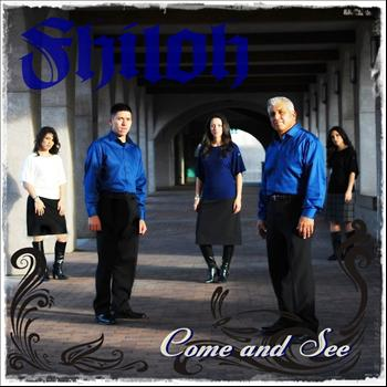 Shiloh - Come and See