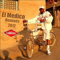 El Medico - Cubaton Presents el Medico (Remixes 2012)