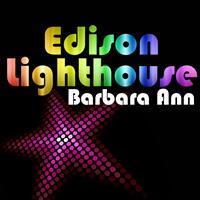 Edison Lighthouse - Barbara Ann