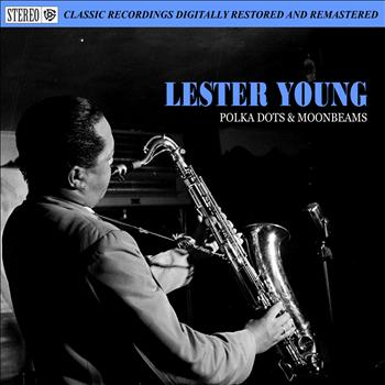 Lester Young - Polka Dots & Moon Beams
