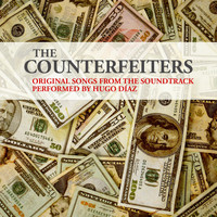 Hugo Díaz - The counterfeiters, original songs from the soundtrack performed by Hugo Diaz
