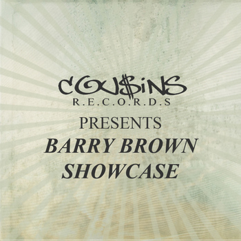 Barry Brown - Cousins Records Presents Barry Brown Showcase