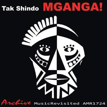 Tak Shindo - Mganga! The Primitive Sounds of Tak Shindo