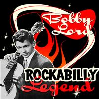 Bobby Lord - Rockabilly Legend
