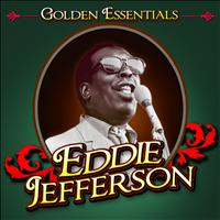 Eddie Jefferson - Golden Essentials