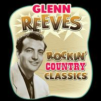 Glenn Reeves - Rockin' Country Classics