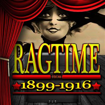 Various Artists - Ragtime 1899-1916