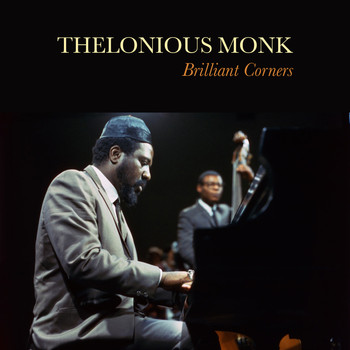 Thelonious Monk - Brolliant Corners (Remastered)