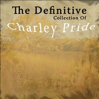 Charley Pride - The Definitive Collection of Charley Pride