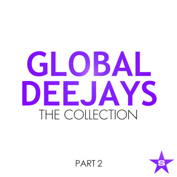 Global Deejays - The Collection - Taken from Superstar (Part 2 [Explicit])