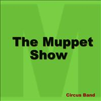 Circus Band - The Muppet Show