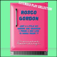 Rosco Gordon - The Extended Play Collection, Volume 60