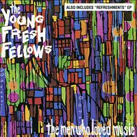 The Young Fresh Fellows - The Men Who Loved Music