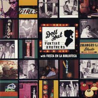 The Pontiac Brothers - Doll Hut / Fiesta en la biblioteca