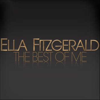 Ella Fitzgerald - The Best of Me