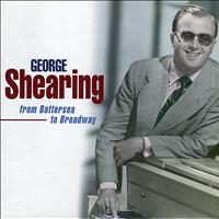 George Shearing - From Battersea to Broadway