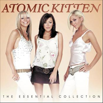 Atomic Kitten - The Essential Collection