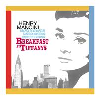 Henry Mancini - Breakfast At Tiffany's: Music From The Motion Picture Soundtrack