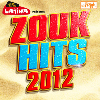 Various Artists - Zouk Hits 2012