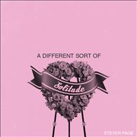 Steven Page - A Different Sort of Solitude