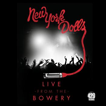 New York Dolls - Live From The Bowery (New York / 2012)