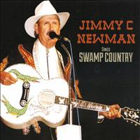 JIMMY C. NEWMAN - Swamp Country
