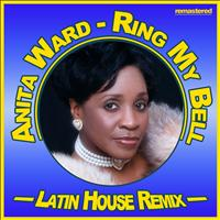 Anita Ward - Ring My Bell (Latin House Remix)