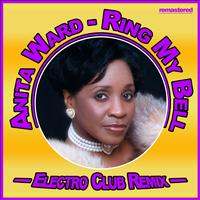 Anita Ward - Ring My Bell (Electro Club Mix)