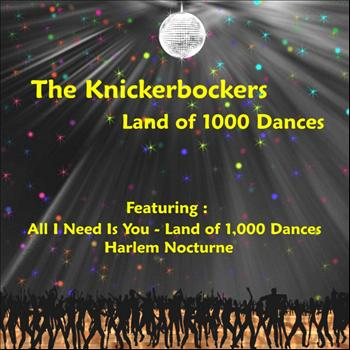 The Knickerbockers - Land of 1,000 Dances